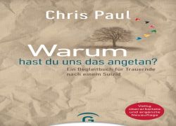 Buchtipp: Chris Paul - Warum hast du uns das angetan?