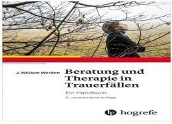 """Buchtipp - William J. Worden: """"Beratung und Therapie in Trauerfällen. Ein Handbuch"""", 5. Auflage"""