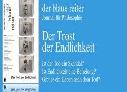 Neu erschienen: der blaue reiter Ausgabe 44 - Der Trost der Endlichkeit