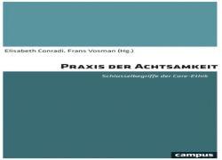 Buchtipp - Elisabeth Conradi, Frans Vosmann (Hg.): Praxis der Achtsamkeit.
