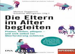 Buchtipp - Susanne Weingarten, Markus Deggerich (Hg.): Die Eltern im Alter begleiten.