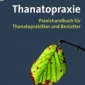 "Buchtipp - Durigon, Michel/ Guénanten, Michel: ""Thanatopraxie"""