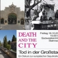 Tagung: DEATH AND THE CITY - Tod in der Großstadt